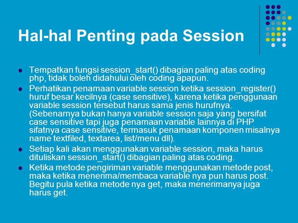 Hal-hal Penting pada Session