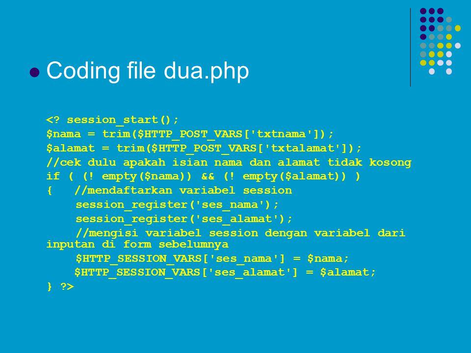 Coding file dua.php < session_start();