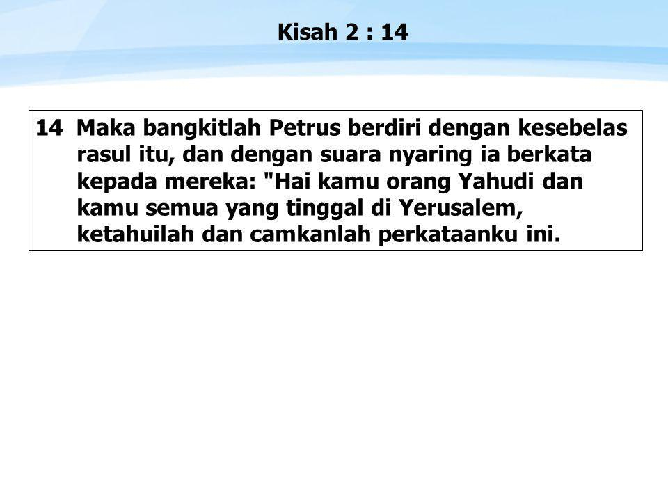 Kisah 2 : 14