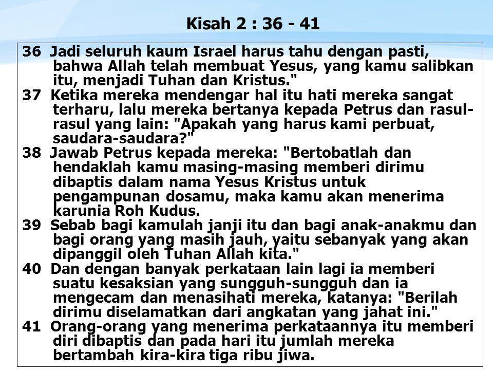 Kisah 2 : 36 - 41