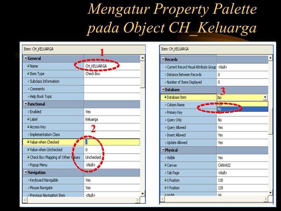 Mengatur Property Palette pada Object CH_Keluarga