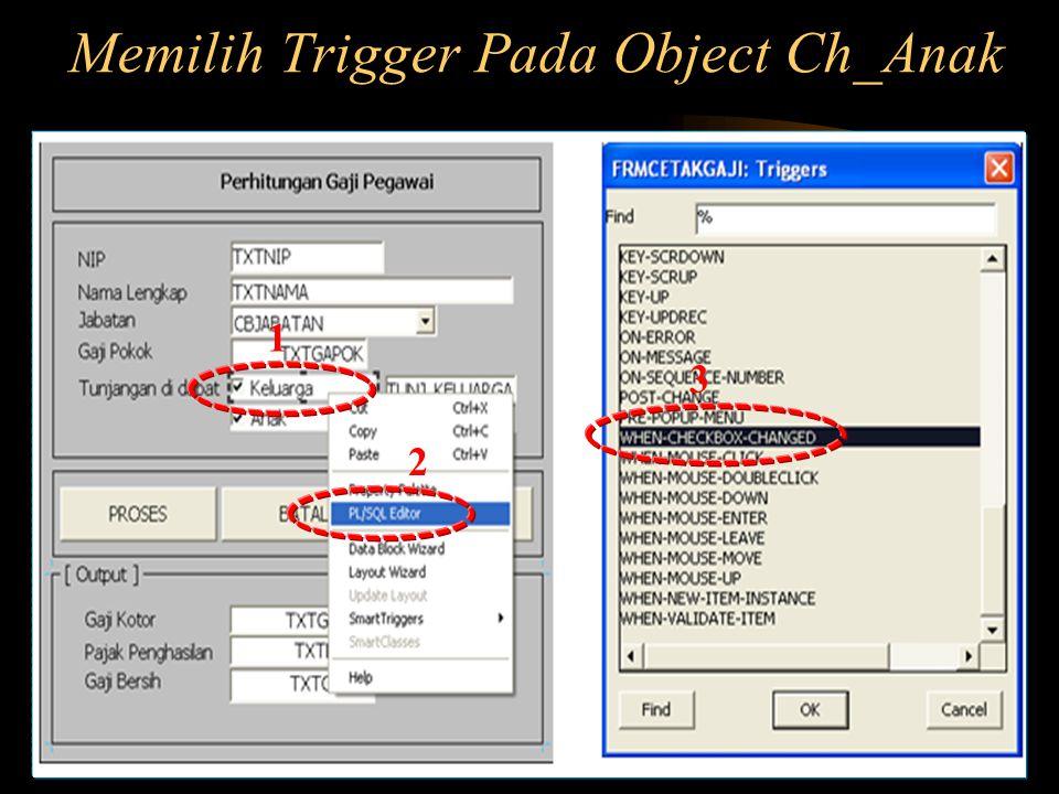 Memilih Trigger Pada Object Ch_Anak