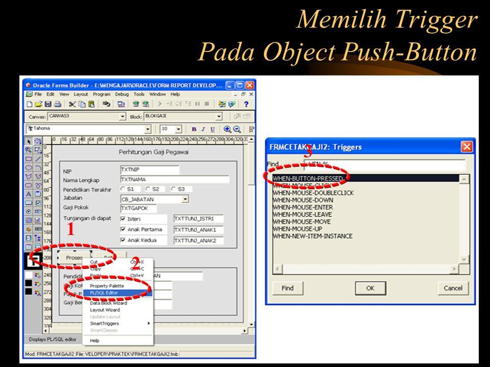 Memilih Trigger Pada Object Push-Button