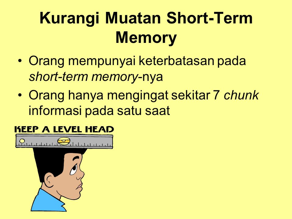 Kurangi Muatan Short-Term Memory