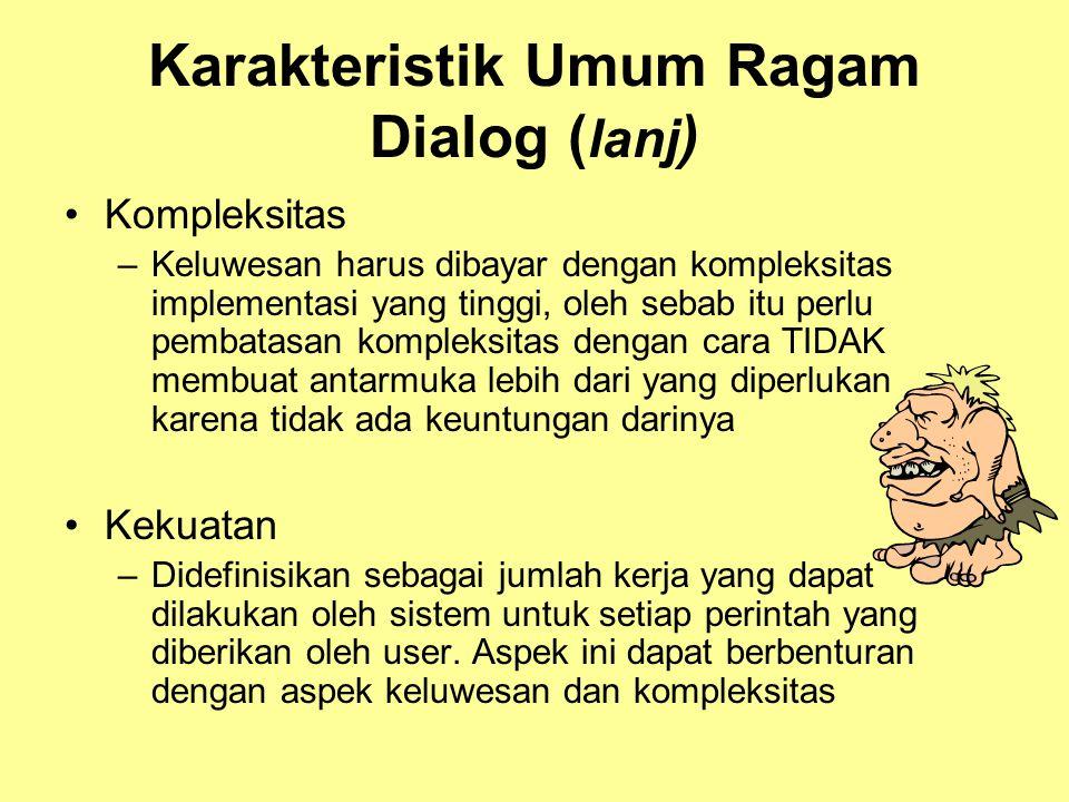 Karakteristik Umum Ragam Dialog (lanj)