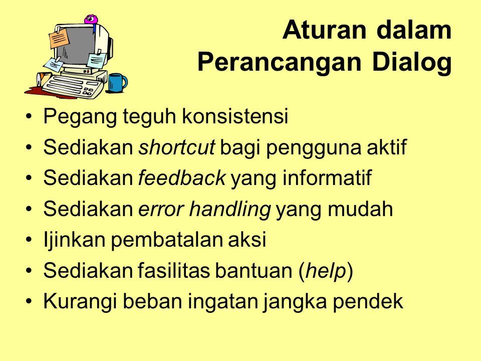 Aturan dalam Perancangan Dialog