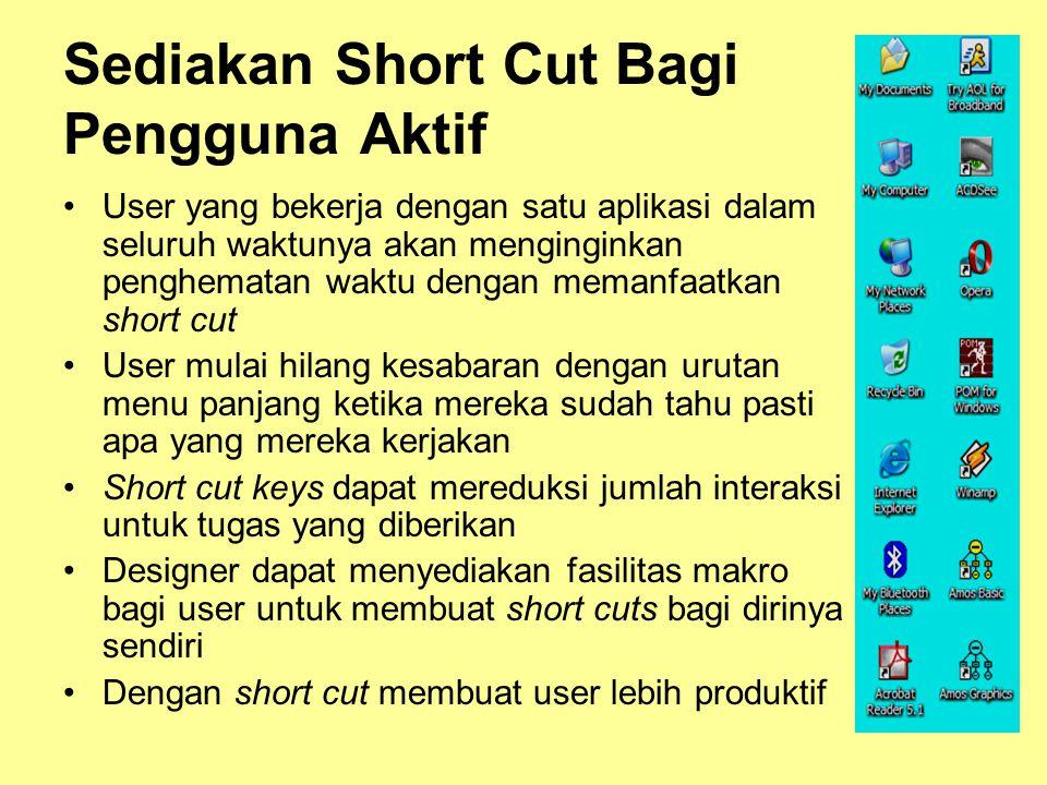 Sediakan Short Cut Bagi Pengguna Aktif