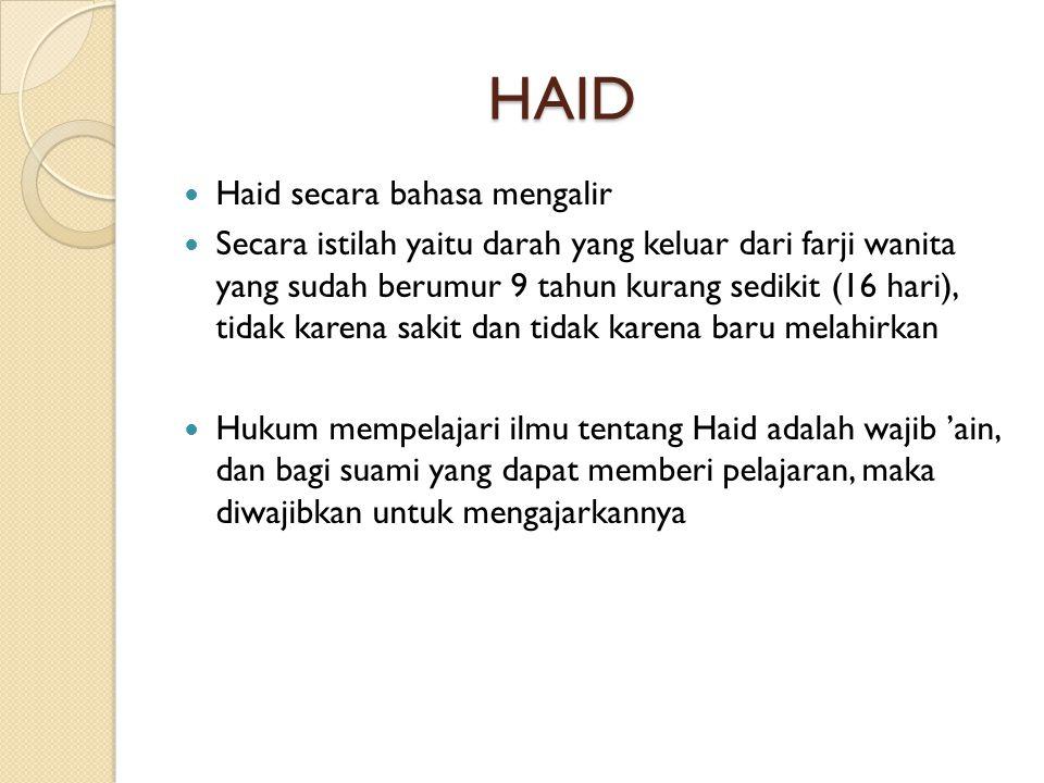 HAID Haid secara bahasa mengalir