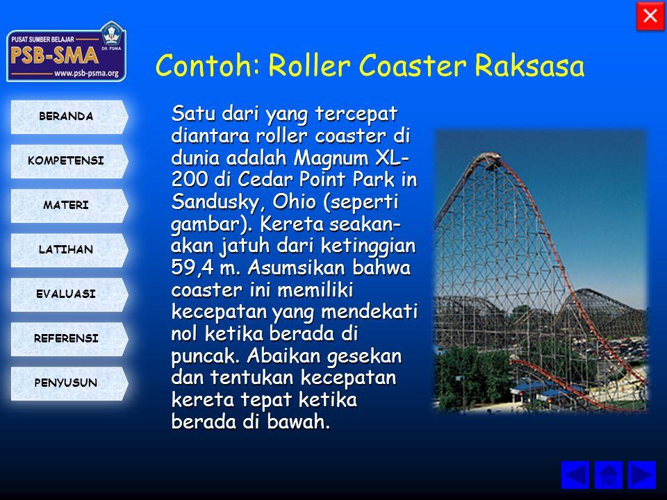 Contoh: Roller Coaster Raksasa
