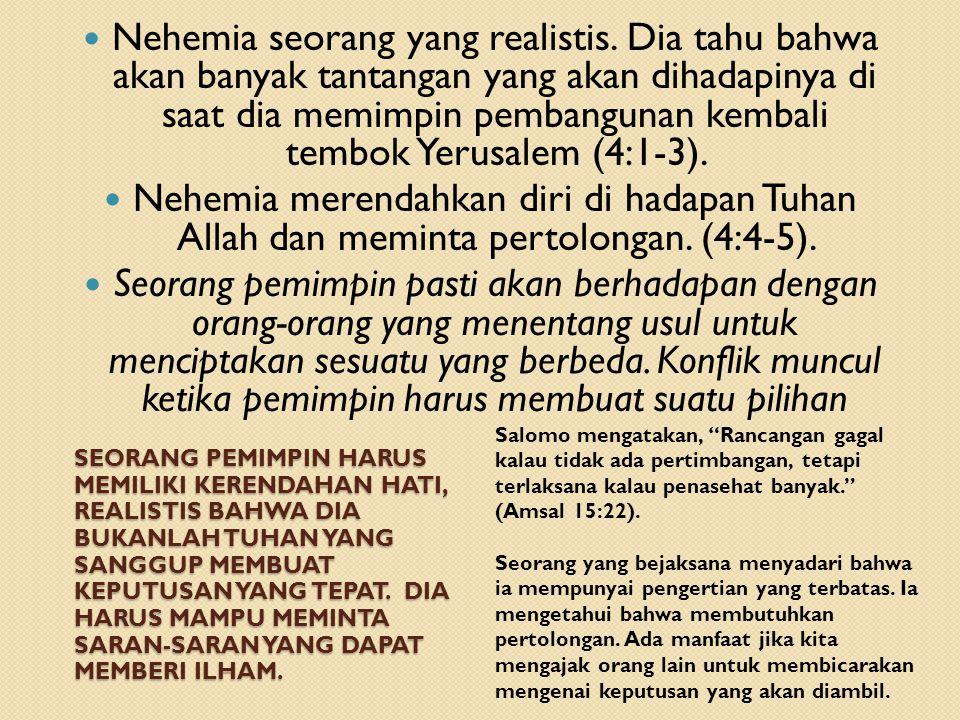 Nehemia seorang yang realistis
