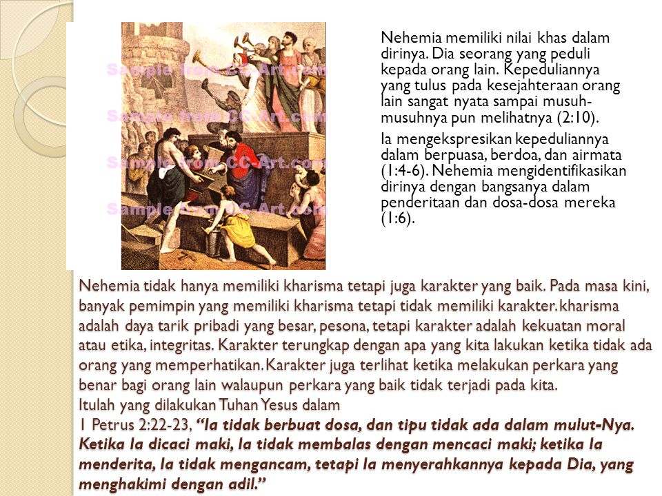 Nehemia memiliki nilai khas dalam dirinya