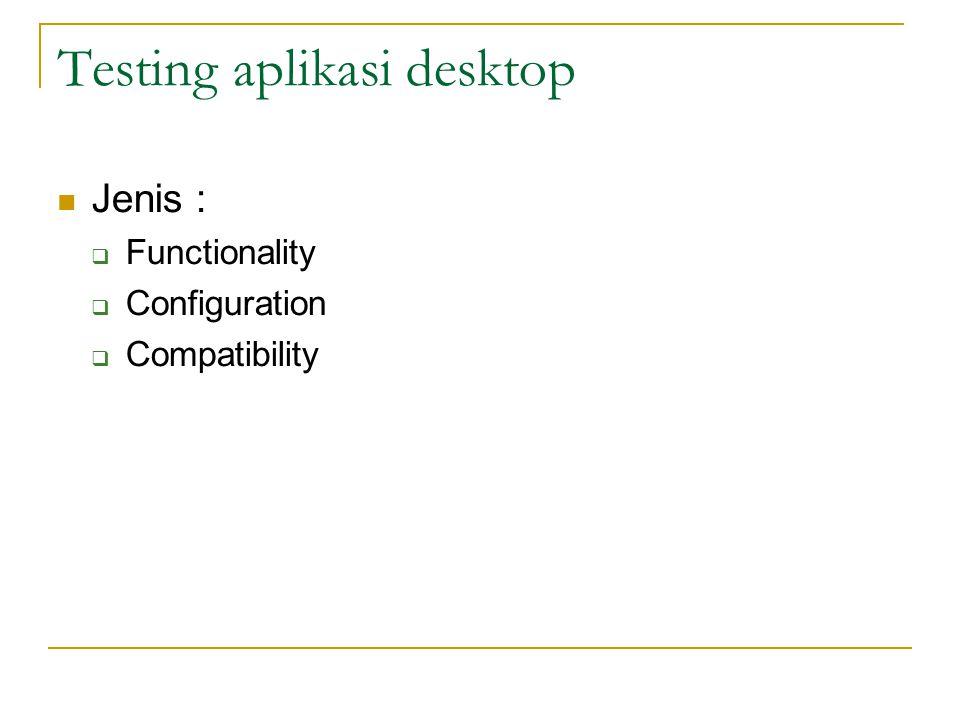 Testing aplikasi desktop