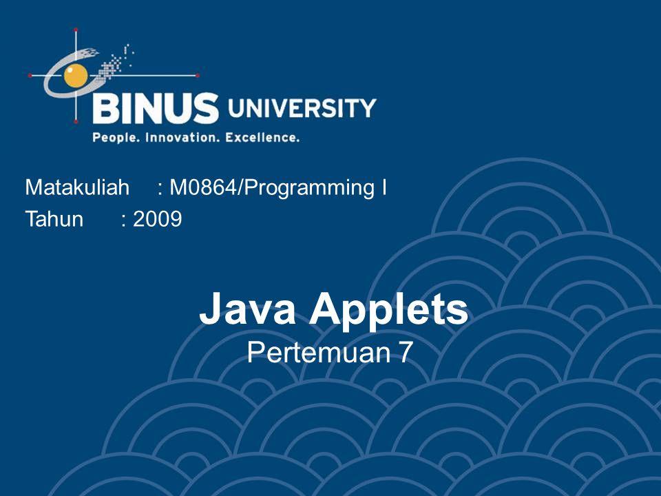Java Applets Pertemuan 7