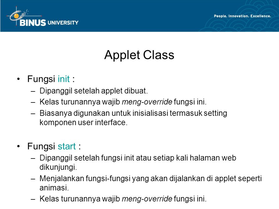 Applet Class Fungsi init : Fungsi start :
