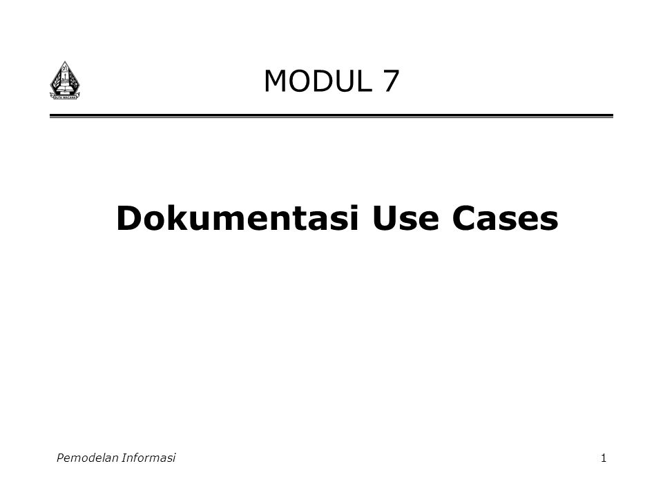 MODUL 7 Dokumentasi Use Cases Pemodelan Informasi