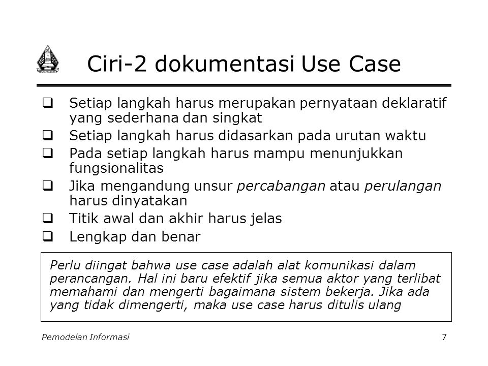 Ciri-2 dokumentasi Use Case