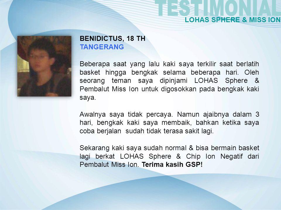 TESTIMONIAL LOHAS SPHERE & MISS ION BENIDICTUS, 18 TH TANGERANG