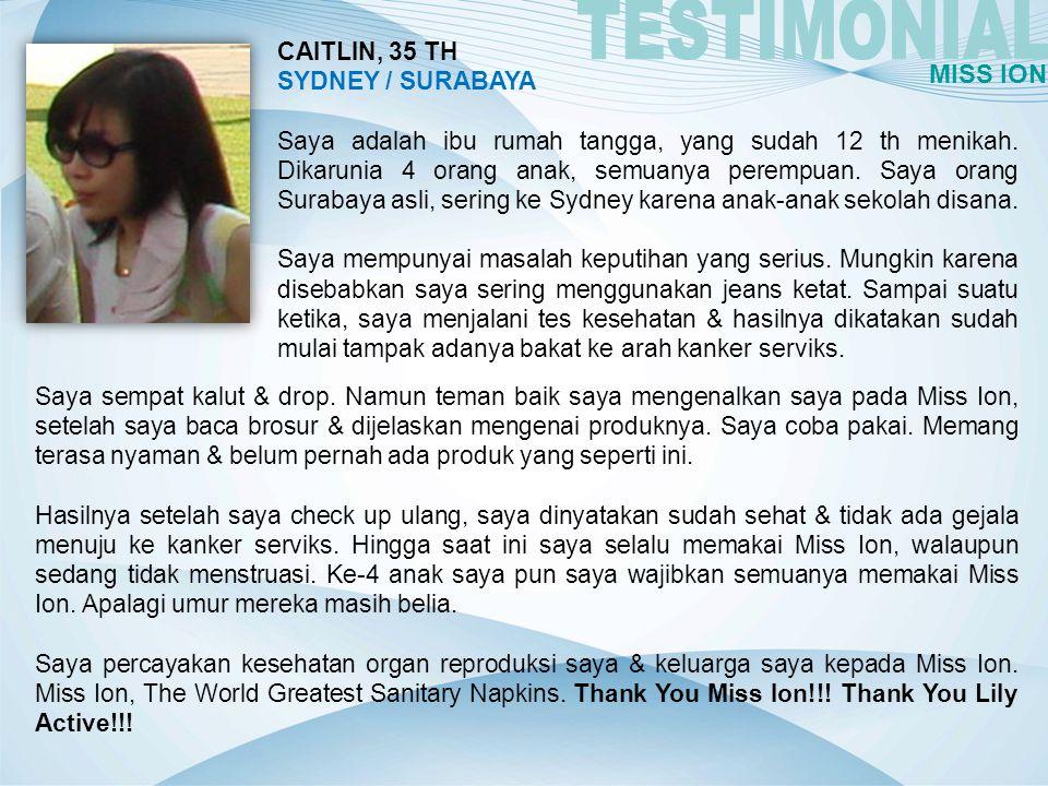 TESTIMONIAL MISS ION CAITLIN, 35 TH SYDNEY / SURABAYA