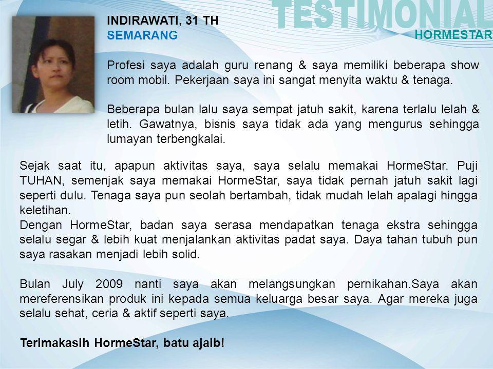 TESTIMONIAL INDIRAWATI, 31 TH SEMARANG HORMESTAR