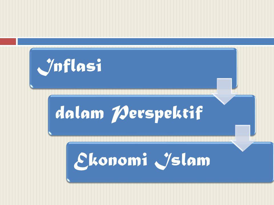 Inflasi dalam Perspektif Ekonomi Islam