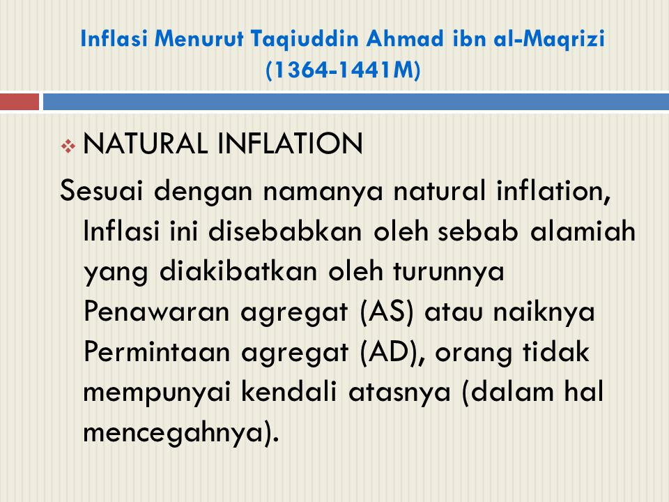 Inflasi Menurut Taqiuddin Ahmad ibn al-Maqrizi (1364-1441M)