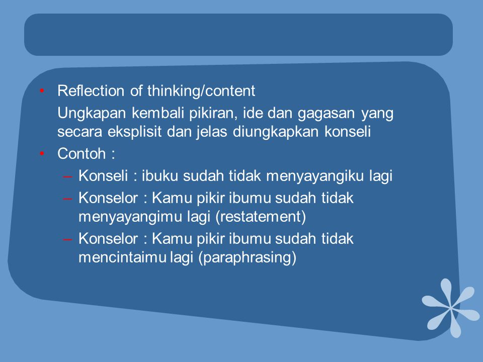 Reflection of thinking/content