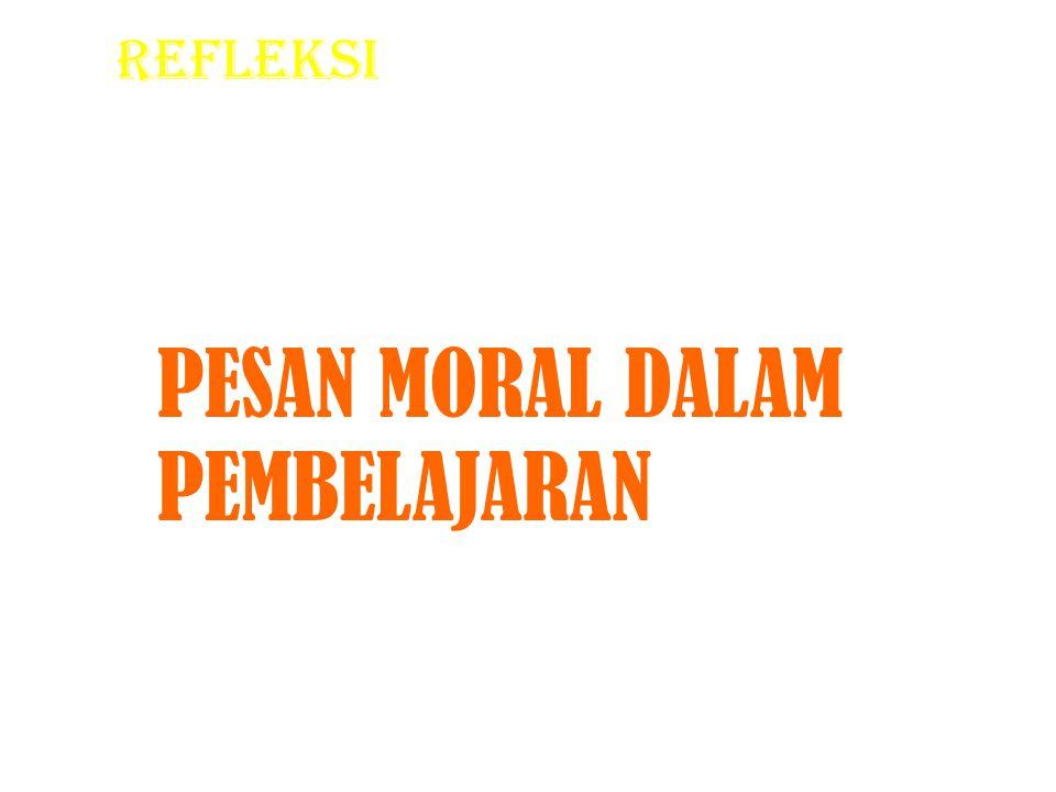 PESAN MORAL DALAM PEMBELAJARAN