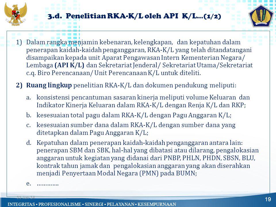 3.d. Penelitian RKA-K/L oleh API K/L…(1/2)