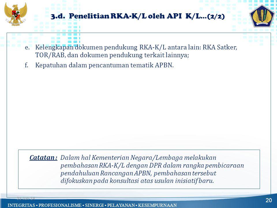 3.d. Penelitian RKA-K/L oleh API K/L…(2/2)