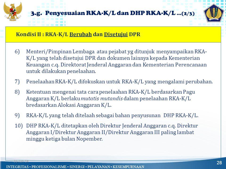 3.g. Penyesuaian RKA-K/L dan DHP RKA-K/L …(2/3)