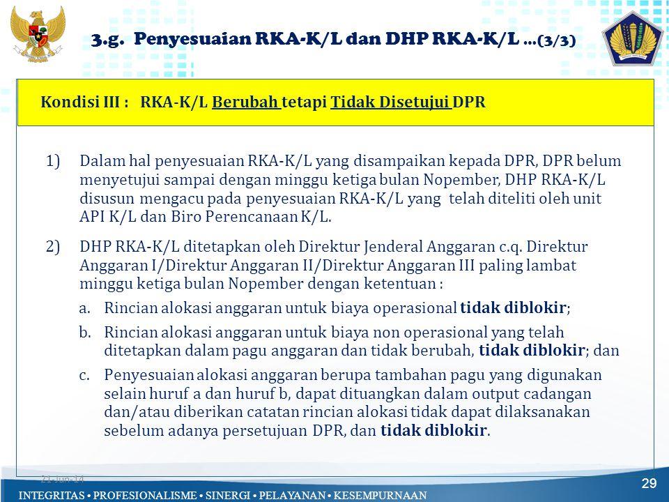 3.g. Penyesuaian RKA-K/L dan DHP RKA-K/L …(3/3)