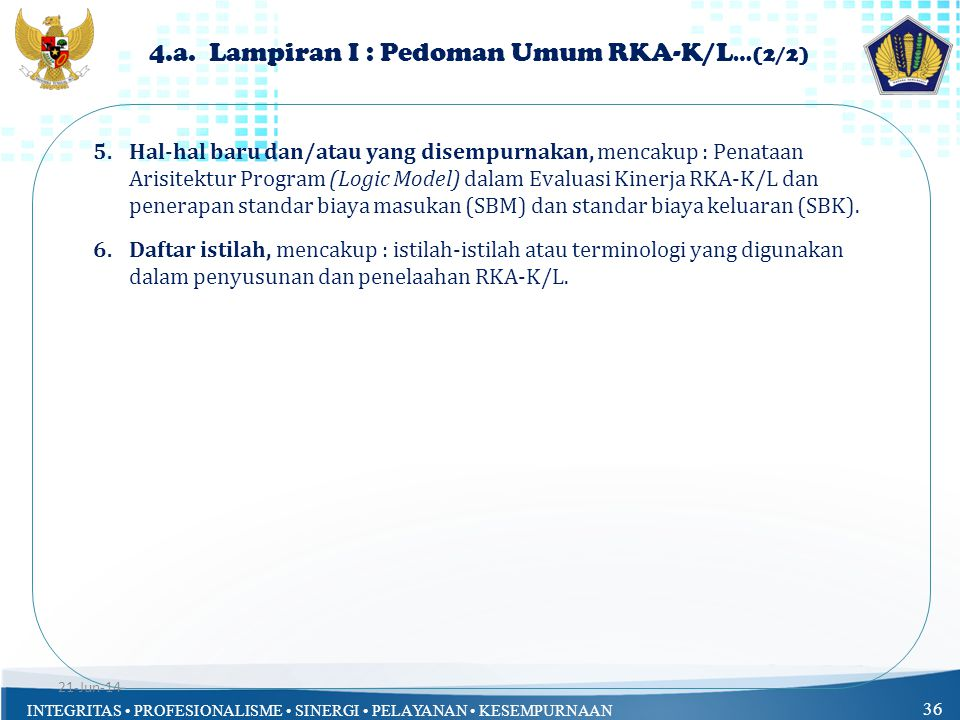 4.a. Lampiran I : Pedoman Umum RKA-K/L…(2/2)