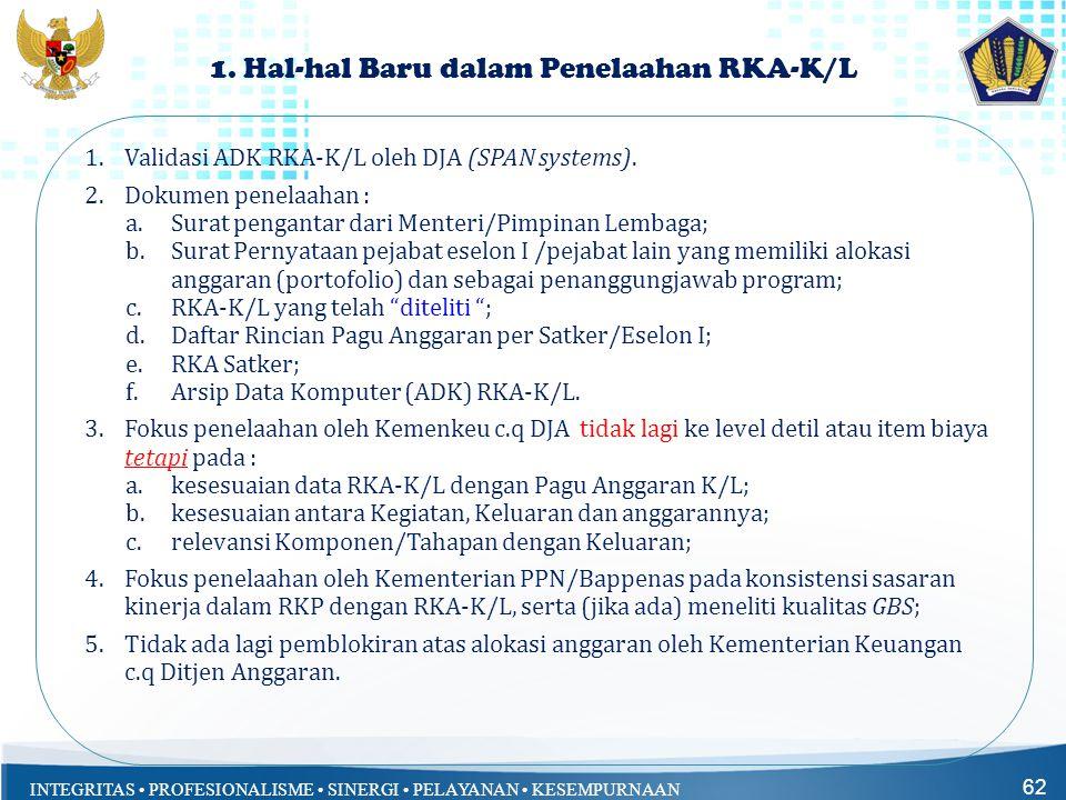 1. Hal-hal Baru dalam Penelaahan RKA-K/L