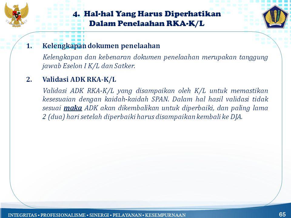 4. Hal-hal Yang Harus Diperhatikan Dalam Penelaahan RKA-K/L