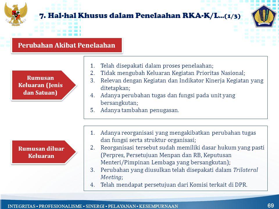 7. Hal-hal Khusus dalam Penelaahan RKA-K/L...(1/3)