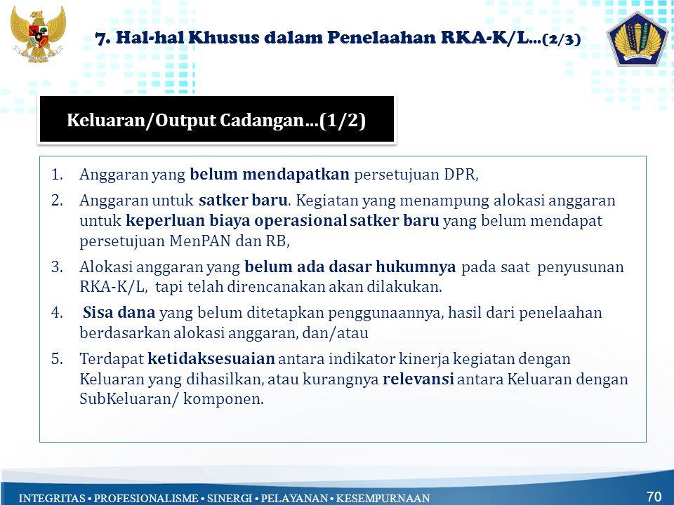 7. Hal-hal Khusus dalam Penelaahan RKA-K/L...(2/3)