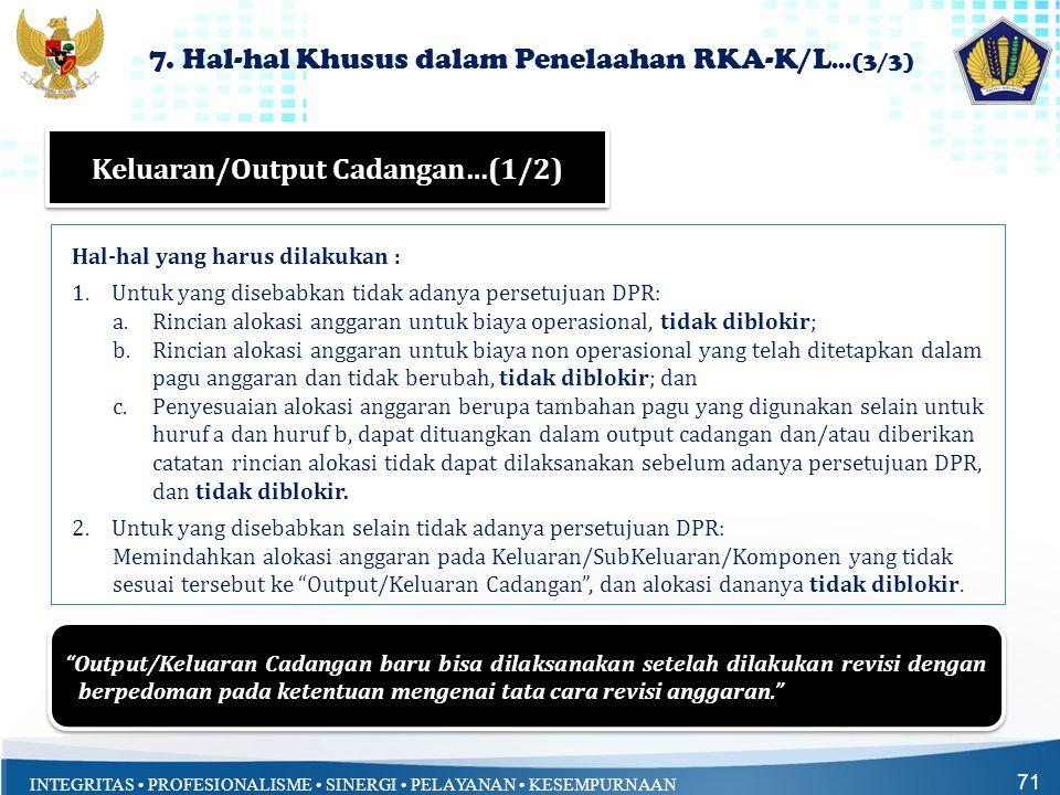 7. Hal-hal Khusus dalam Penelaahan RKA-K/L...(3/3)