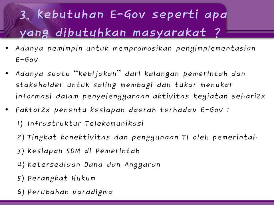 3. Kebutuhan E-Gov seperti apa yang dibutuhkan masyarakat