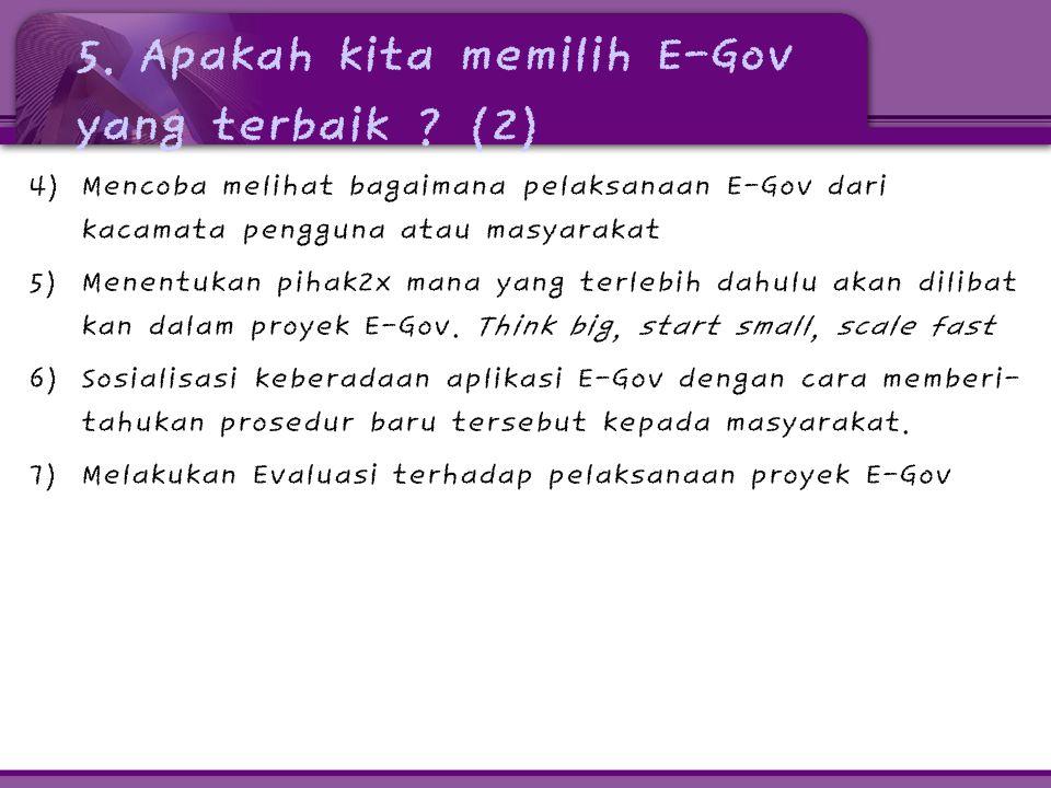 5. Apakah kita memilih E-Gov yang terbaik (2)