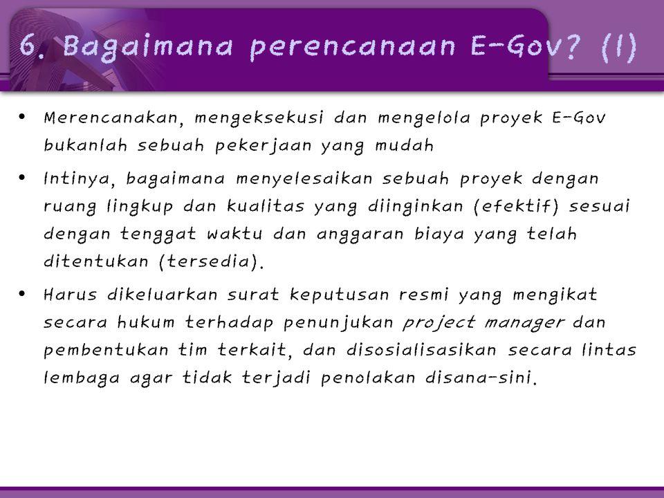 6. Bagaimana perencanaan E-Gov (1)