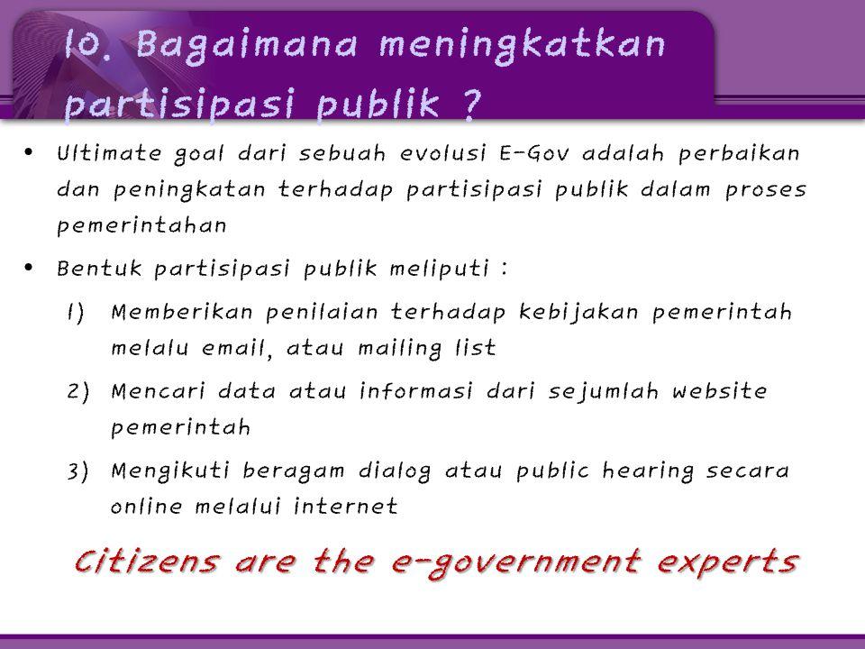10. Bagaimana meningkatkan partisipasi publik