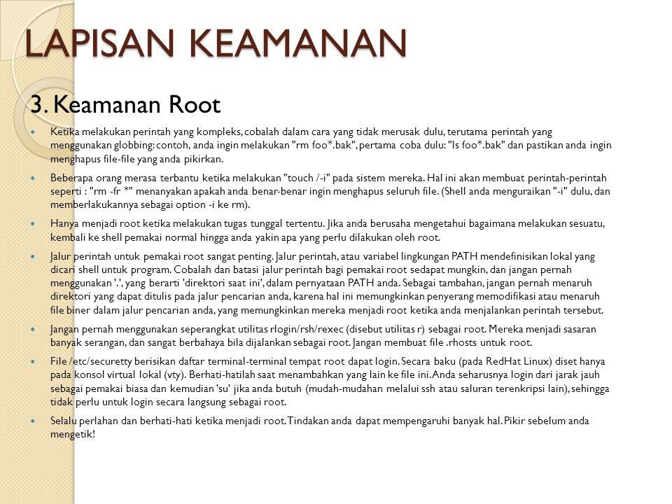 LAPISAN KEAMANAN 3. Keamanan Root