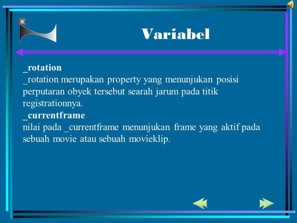 Variabel _rotation. _rotation merupakan property yang menunjukan posisi perputaran obyek tersebut searah jarum pada titik registrationnya.