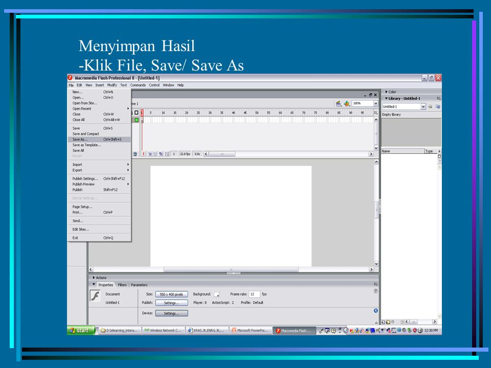 Menyimpan Hasil -Klik File, Save/ Save As