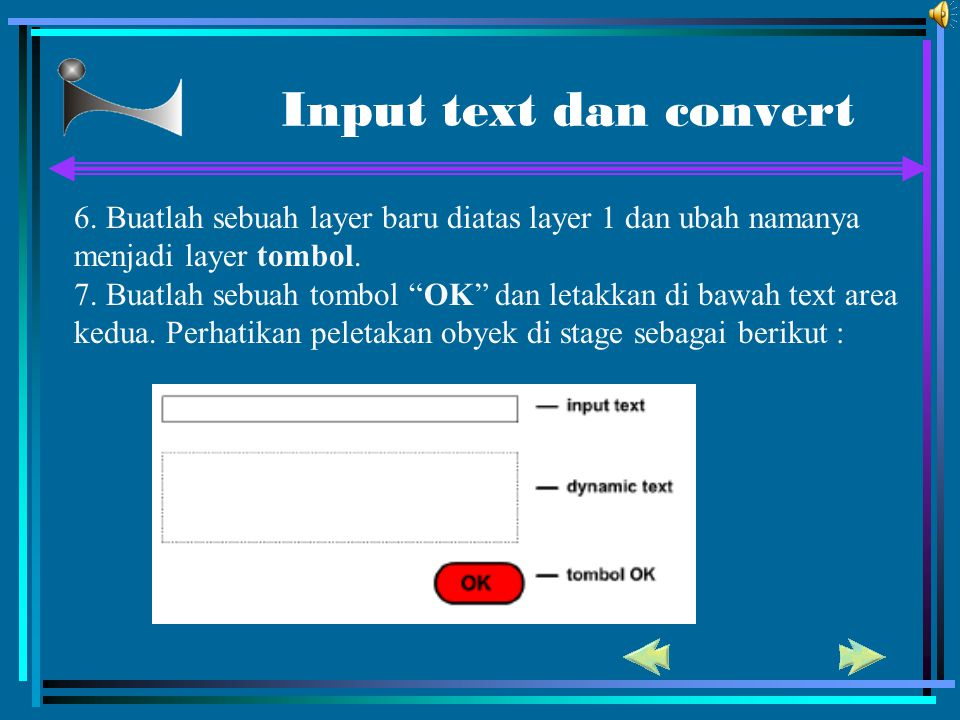 Input text dan convert 6. Buatlah sebuah layer baru diatas layer 1 dan ubah namanya menjadi layer tombol.