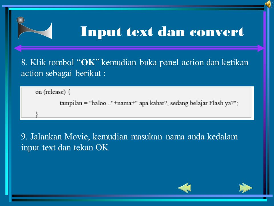 Input text dan convert 8. Klik tombol OK kemudian buka panel action dan ketikan action sebagai berikut :