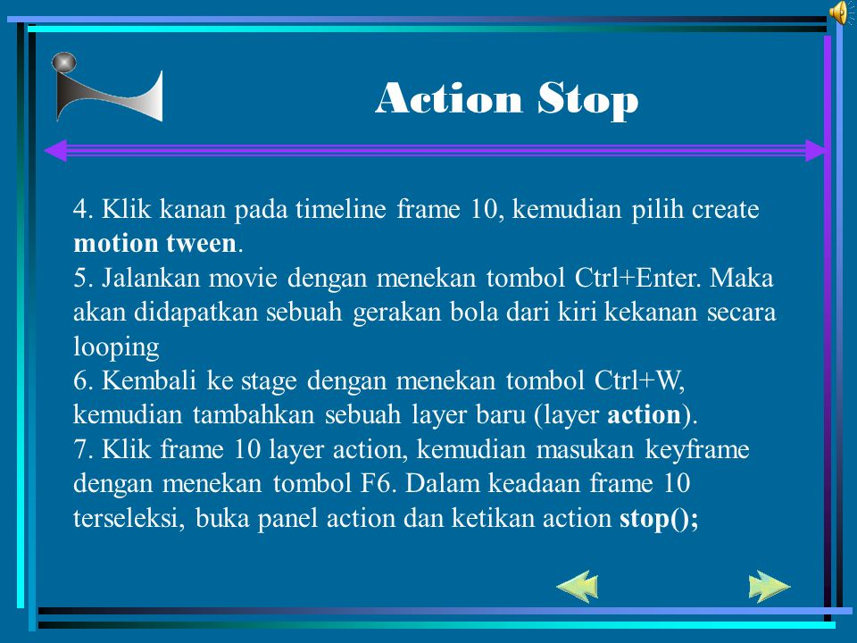 Action Stop 4. Klik kanan pada timeline frame 10, kemudian pilih create motion tween.