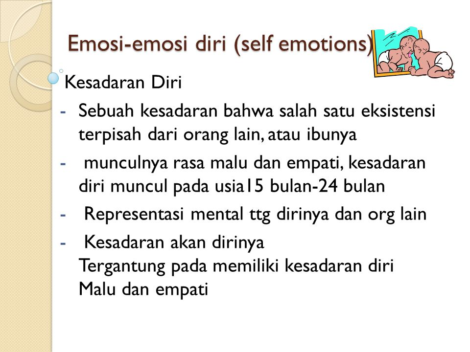 Emosi-emosi diri (self emotions)
