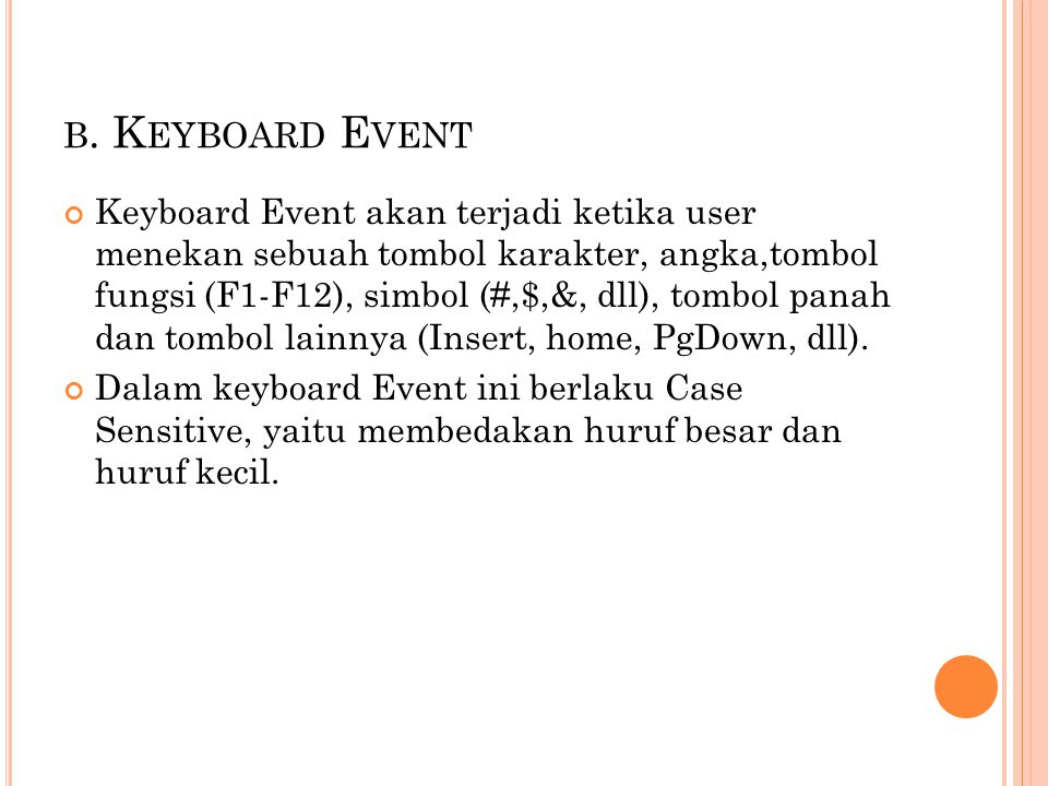 b. Keyboard Event
