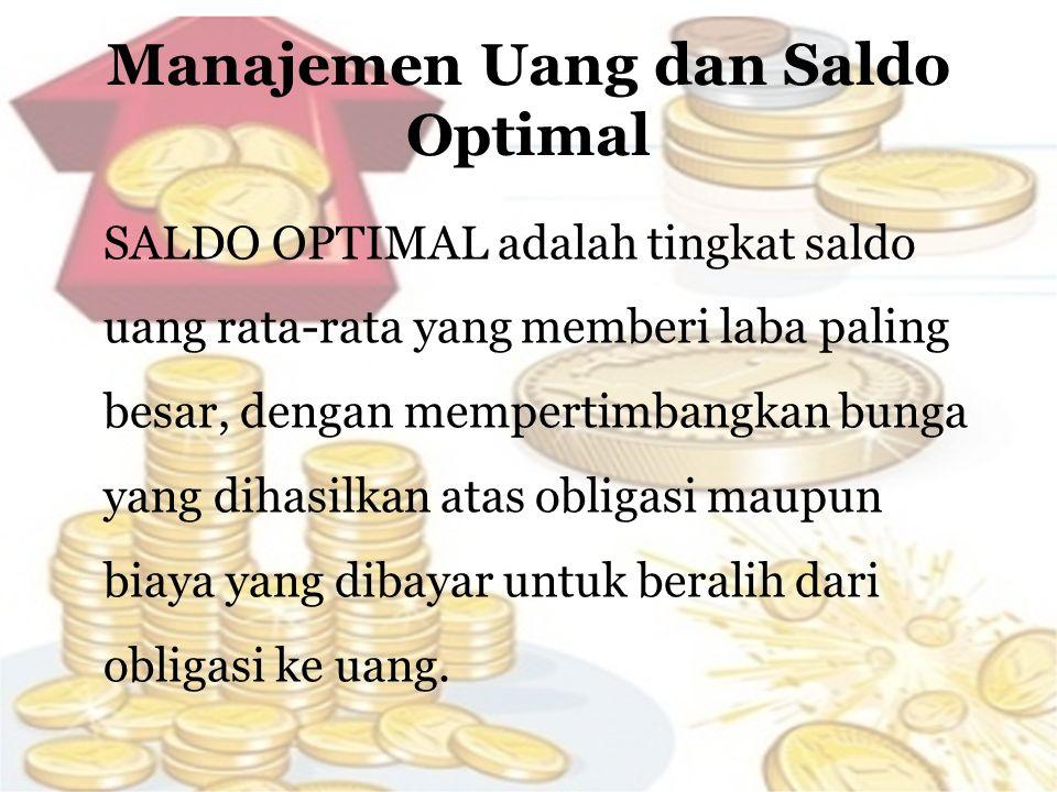 Manajemen Uang dan Saldo Optimal